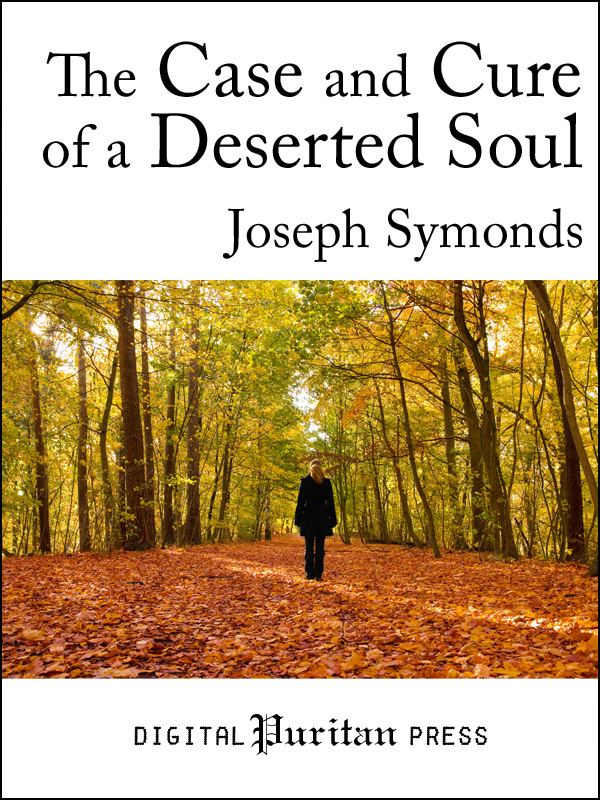 Book Cover: The Case and Cure of a Deserted Soul