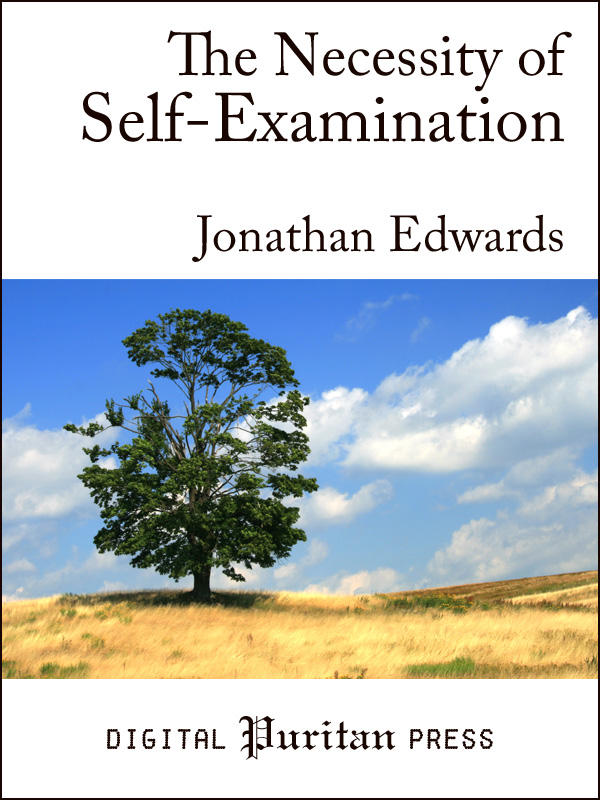 Book Cover: The Necessity of Self-Examination